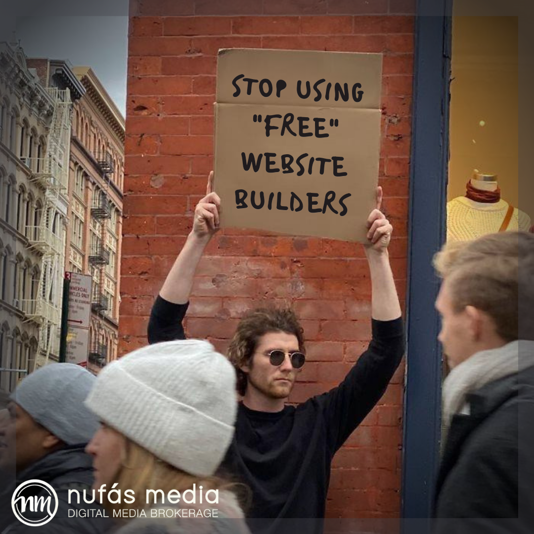 """Dude with a sign meme- """"stop using free website builders"""""""